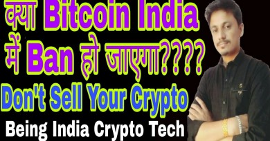 क्या Bitcoin India में Ban हो जाएगा | Don't Sell Your Crypto | Being India Crypto Tech